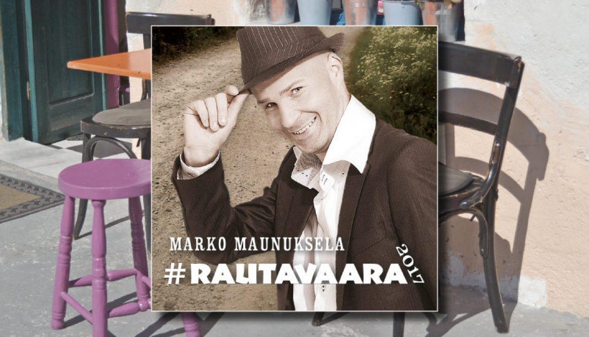 Marko Maunuksela – Rautavaara CD – Tilaa omasi!