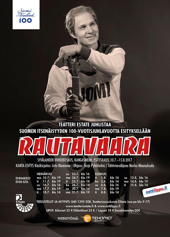RAUTAVAARA, ESITYSKAUSI 10.7.- 15.8.2017