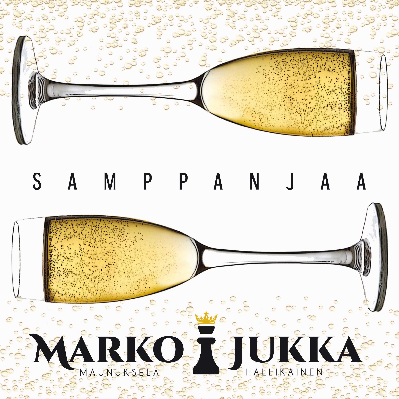 Marko & Jukka – Samppanjaa