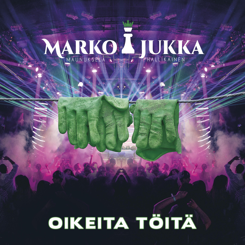 Marko ja Jukka – Oikeita töitä JULKAISTU